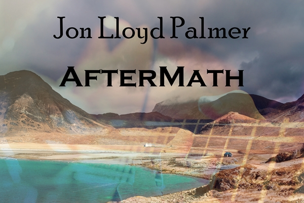 Jon Lloyd Palmer - Aftermath